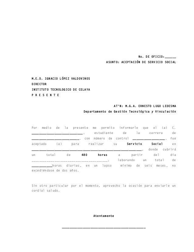 No. DE OFICIO:______ ASUNTO: ACEPTACIÓN DE SERVICIO SOCIAL M.E.D. IGNACIO LÓPEZ VALDOVINOS DIRECTOR INSTITUTO TECNOLOGICO ...