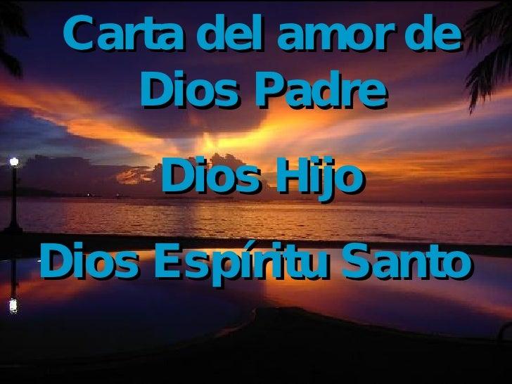Carta del amor de Dios Padre Dios Hijo Dios Espíritu Santo