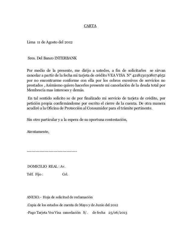 CARTA Lima 11 de Agosto del 2012 Sres. Del Banco INTERBANK Por medio de la presente, me dirijo a ustedes, a fin de solicit...