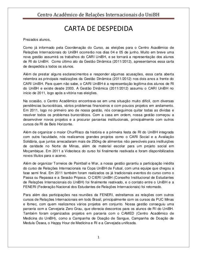 Centro Acadêmico de Relações Internacionais do UniBH1CARTA DE DESPEDIDAPrezados alunos,Como já informado pela Coordenação ...