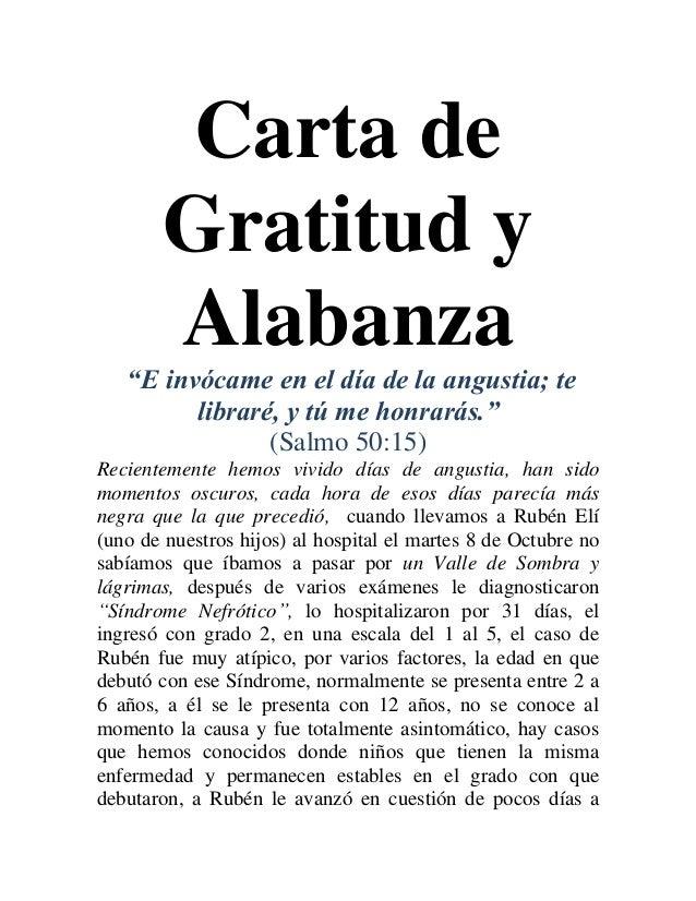 """Carta de Gratitud y Alabanza """"E invócame en el día de la angustia; te libraré, y tú me honrarás."""" (Salmo 50:15) Recienteme..."""