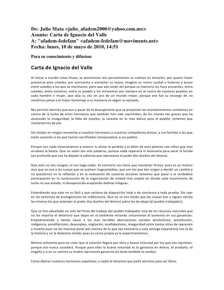 "De: Julio Mata <julio_afadem2000@yahoo.com.mx>Asunto: Carta de Ignacio del ValleA: "" afadem-fedefam""  <afadem-fedefam@movi..."