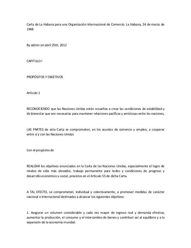 Carta de La Habana para una Organización Internacional de Comercio. La Habana, 24 de marzo de 1948  By admin on abril 25th...