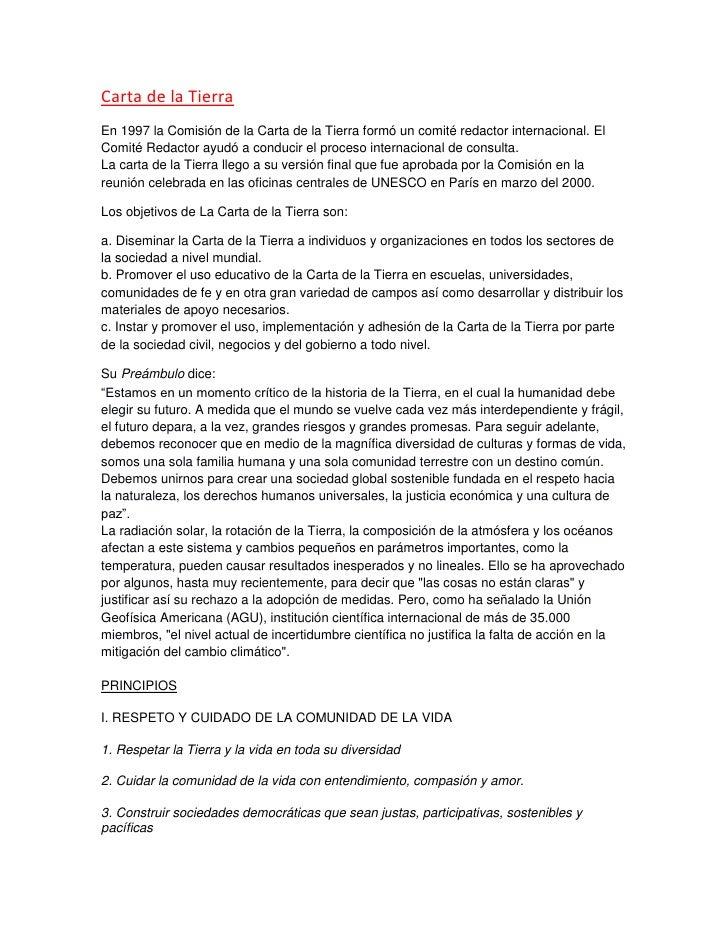 Carta de la TierraEn 1997 la Comisión de la Carta de la Tierra formó un comité redactor internacional. ElComité Redactor a...