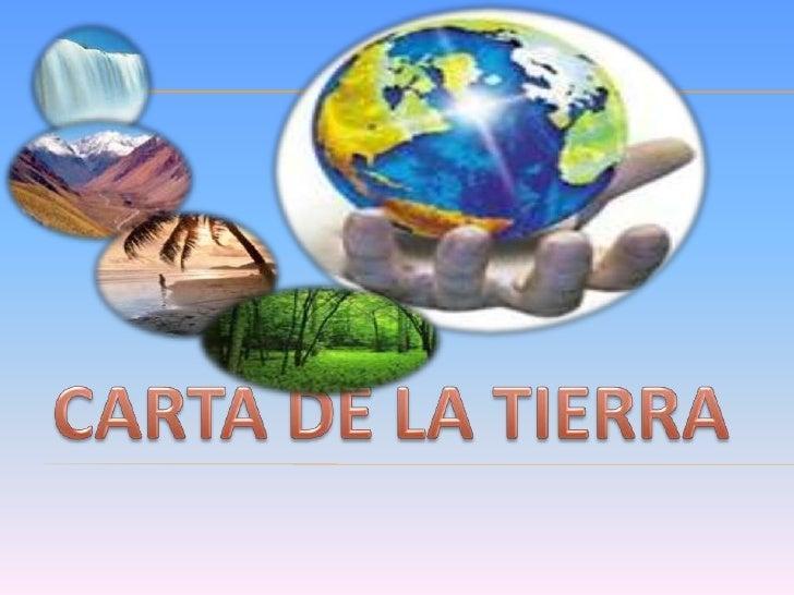 CARTA DE LA TIERRA<br />