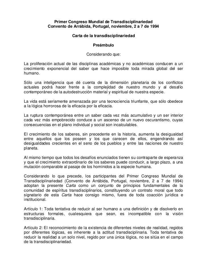 Primer Congreso Mundial de Transdisciplinariedad             Convento de Arrábida, Portugal, noviembre, 2 a 7 de 1994     ...