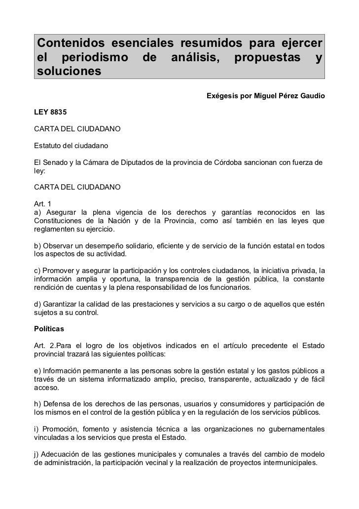 Contenidos esenciales resumidos para ejercerel periodismo de análisis, propuestas ysoluciones                             ...