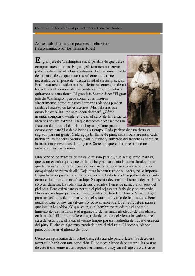 Carta del Indio Seattle al presidente de Estados Unidos Así se acaba la vida y empezamos a sobrevivir (título asignado por...