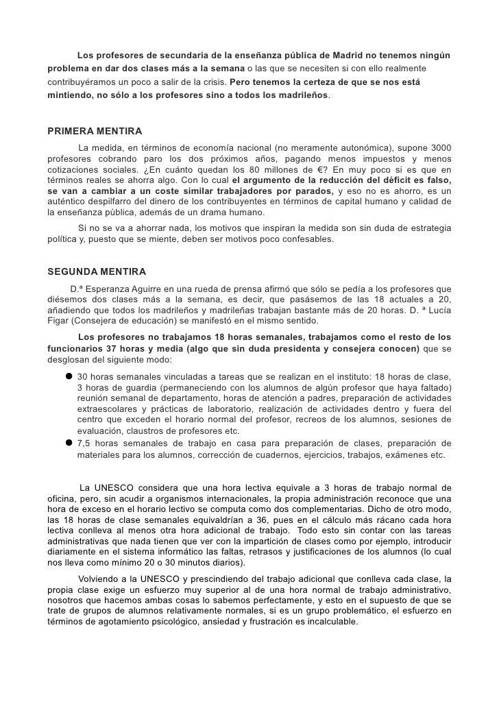 Los profesores de secundaria de la enseñanza pública de Madrid no tenemos ningúnproblema en dar dos clases más a la semana...
