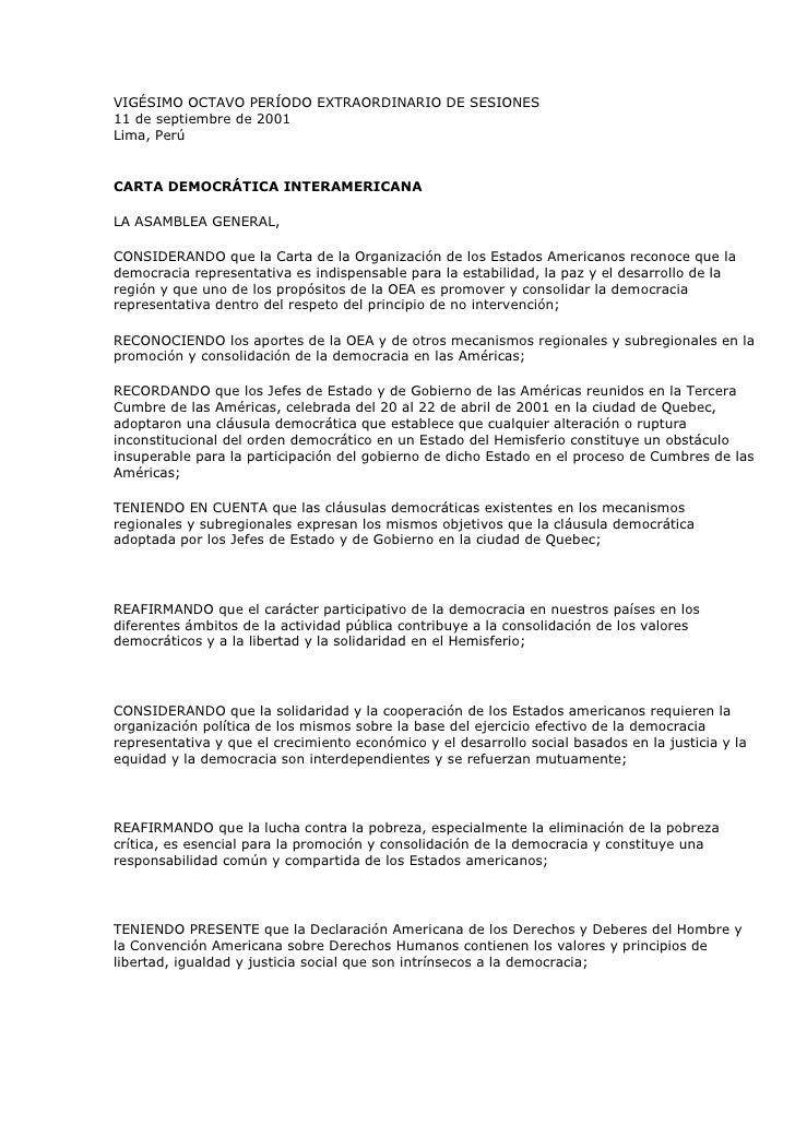 VIGÉSIMO OCTAVO PERÍODO EXTRAORDINARIO DE SESIONES11 de septiembre de 2001 Lima, Perú <br />CARTA DEMOCRÁTICA INTERAMERICA...