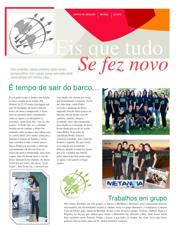 CARTA DE ORAÇÃO           BRASIL      01/2012                                          Eis que tudo Olá amados, nesta prim...