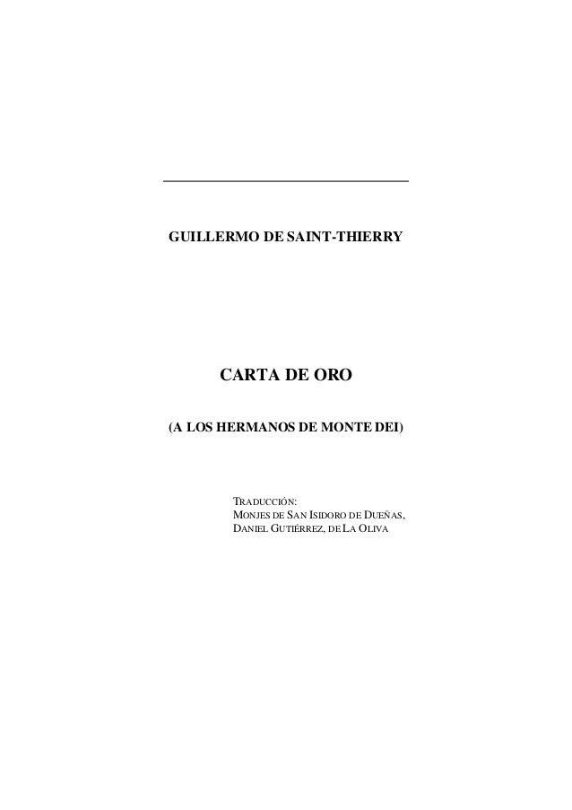 GUILLERMO DE SAINT-THIERRY      CARTA DE ORO(A LOS HERMANOS DE MONTE DEI)       TRADUCCIÓN:       MONJES DE SAN ISIDORO DE...