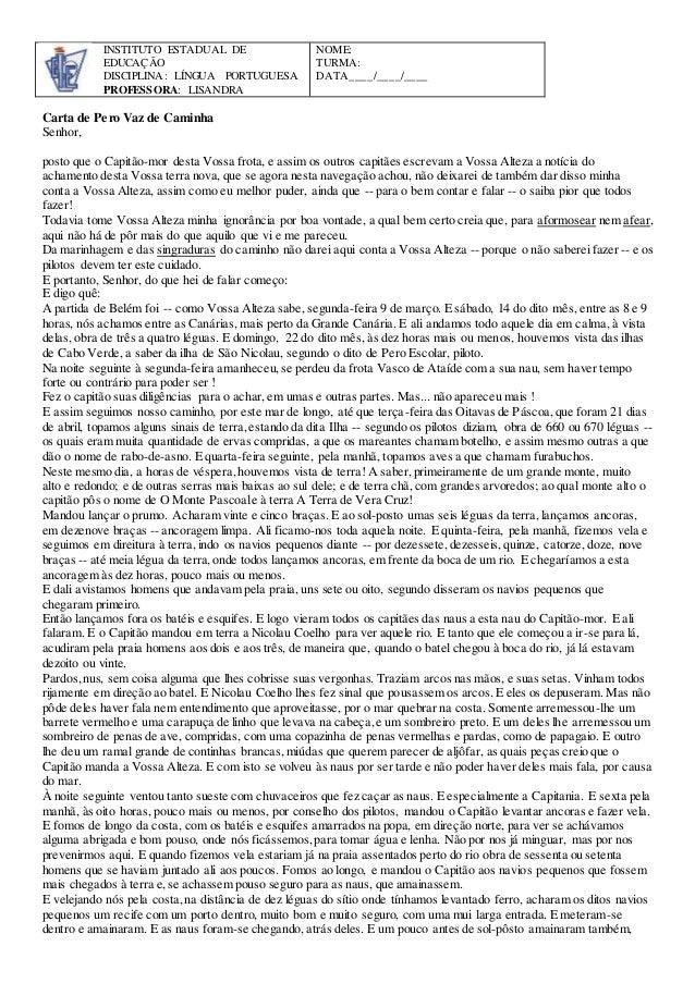 INSTITUTO ESTADUAL DE  EDUCAÇÃO  DISCIPLINA: LÍNGUA PORTUGUESA  PROFESSORA: LISANDRA  NOME:  TURMA:  DATA____/____/____  C...