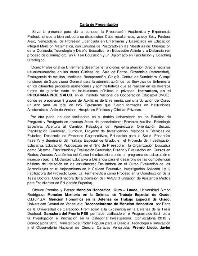Carta de Presentación Sirva la presente para dar a conocer la Preparación Académica y Experiencia Profesional que a bien c...