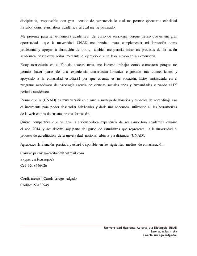 Universidad Nacional Abierta y a Distancia UNAD Zao- acacias meta Carola urrego salgado. disciplinada, responsable, con gr...