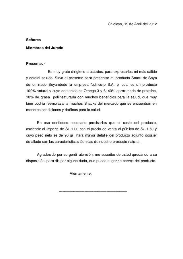 Chiclayo, 19 de Abril del 2012 Señores Miembros del Jurado Presente. - Es muy grato dirigirme a ustedes, para expresarles ...