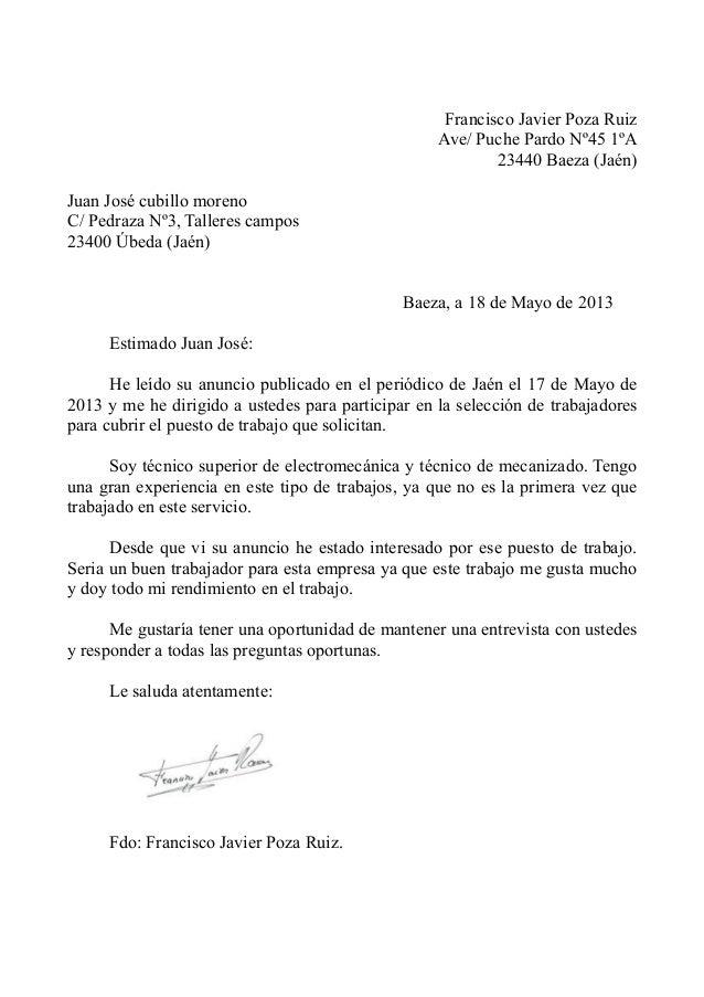 Francisco Javier Poza RuizAve/ Puche Pardo Nº45 1ºA23440 Baeza (Jaén)Juan José cubillo morenoC/ Pedraza Nº3, Talleres camp...