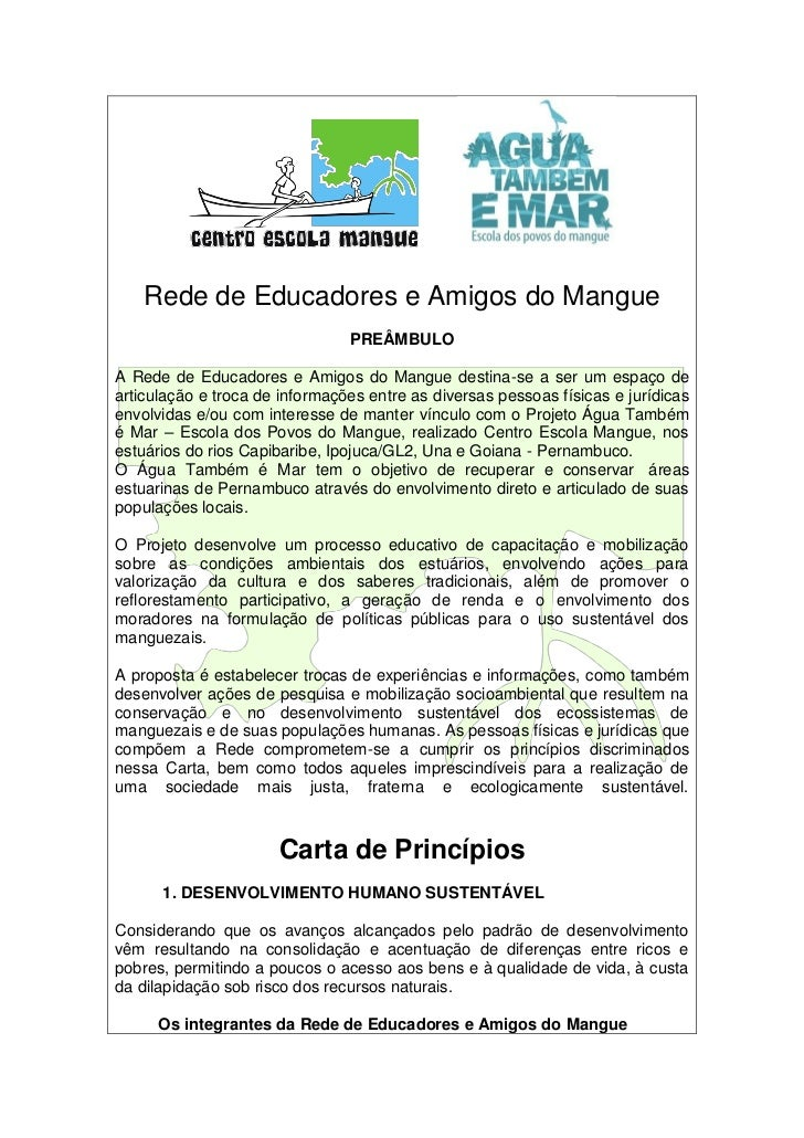 Rede de Educadores e Amigos do Mangue                                PREÂMBULOA Rede de Educadores e Amigos do Mangue dest...