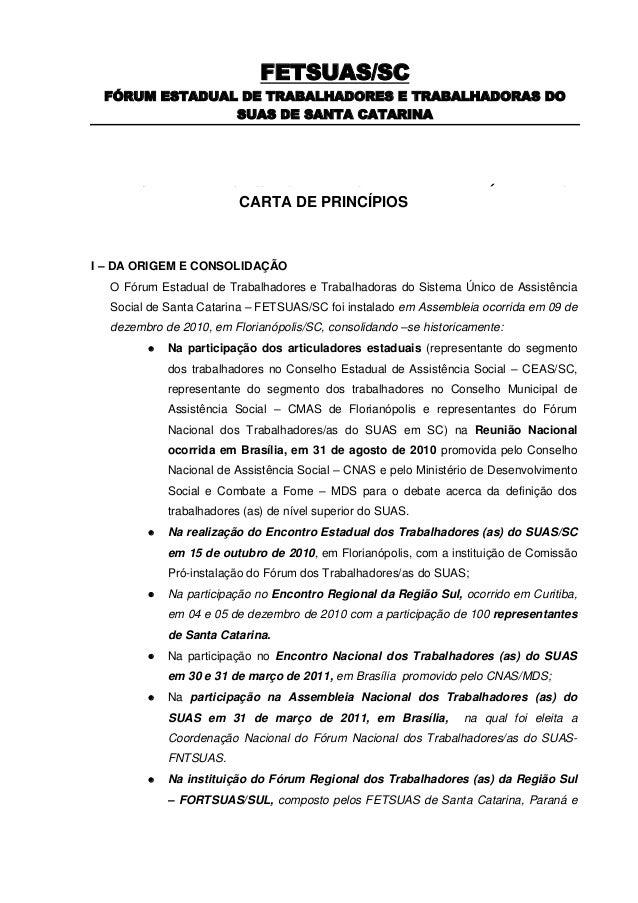 FETSUAS/SC FÓRUM ESTADUAL DE TRABALHADORES E TRABALHADORAS DO               SUAS DE SANTA CATARINAO Fórum Trabalhadores do...