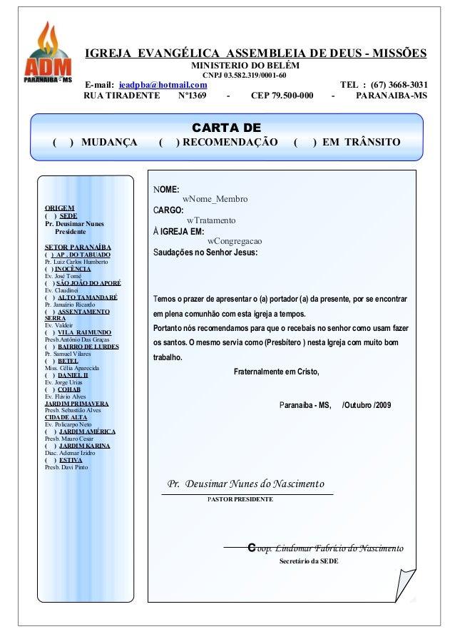 IGREJA EVANGÉLICA ASSEMBLEIA DE DEUS - MISSÕES MINISTERIO DO BELÉM CNPJ 03.582.319/0001-60 E-mail: ieadpba@hotmail.com TEL...