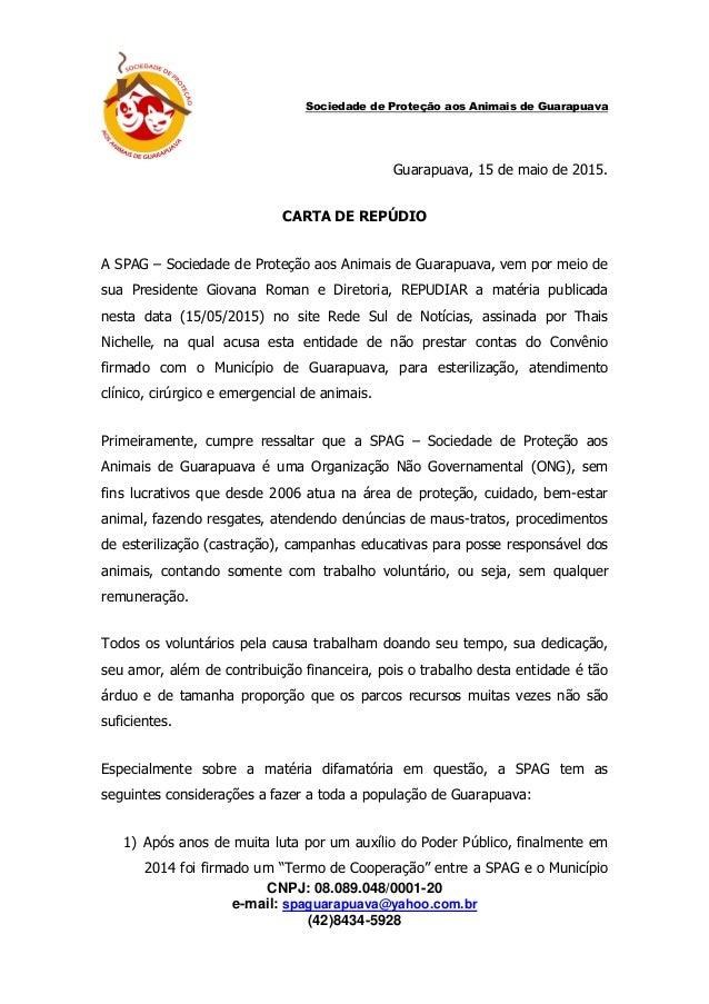 CNPJ: 08.089.048/0001-20 e-mail: spaguarapuava@yahoo.com.br (42)8434-5928 Sociedade de Proteção aos Animais de Guarapuava ...