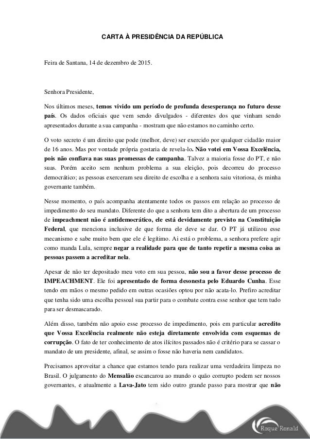 CARTA À PRESIDÊNCIA DA REPÚBLICA Feira de Santana, 14 de dezembro de 2015. Senhora Presidente, Nos últimos meses, temos vi...