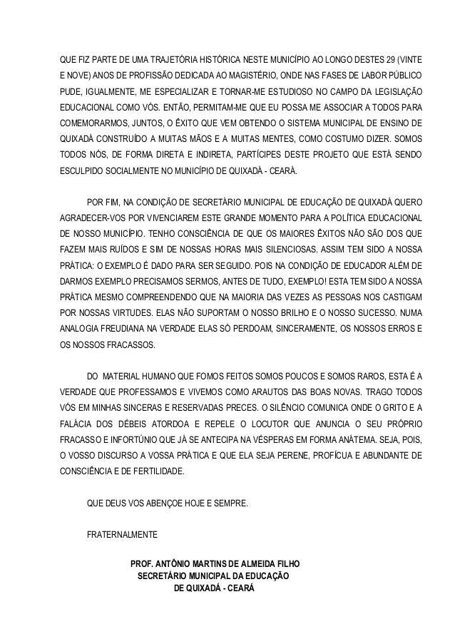 QUE FIZ PARTE DE UMA TRAJETÓRIA HISTÓRICA NESTE MUNICÍPIO AO LONGO DESTES 29 (VINTE E NOVE) ANOS DE PROFISSÃO DEDICADA AO ...