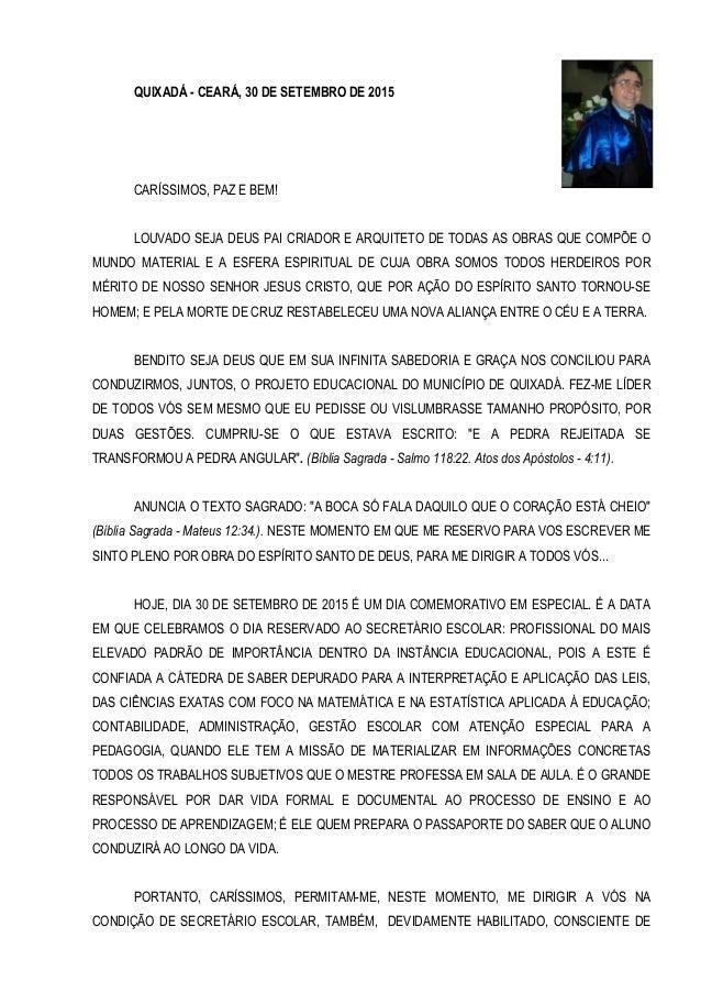 QUIXADÁ - CEARÁ, 30 DE SETEMBRO DE 2015 CARÍSSIMOS, PAZ E BEM! LOUVADO SEJA DEUS PAI CRIADOR E ARQUITETO DE TODAS AS OBRAS...