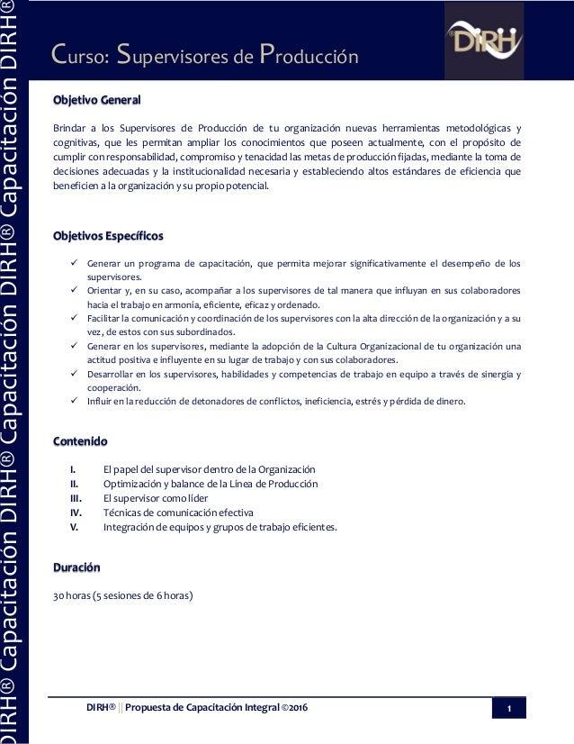 DIRH®    Propuesta de Capacitación Integral ©2016 1 Curso: Supervisores de Producción IRH®CapacitaciónDIRH®CapacitaciónDIR...