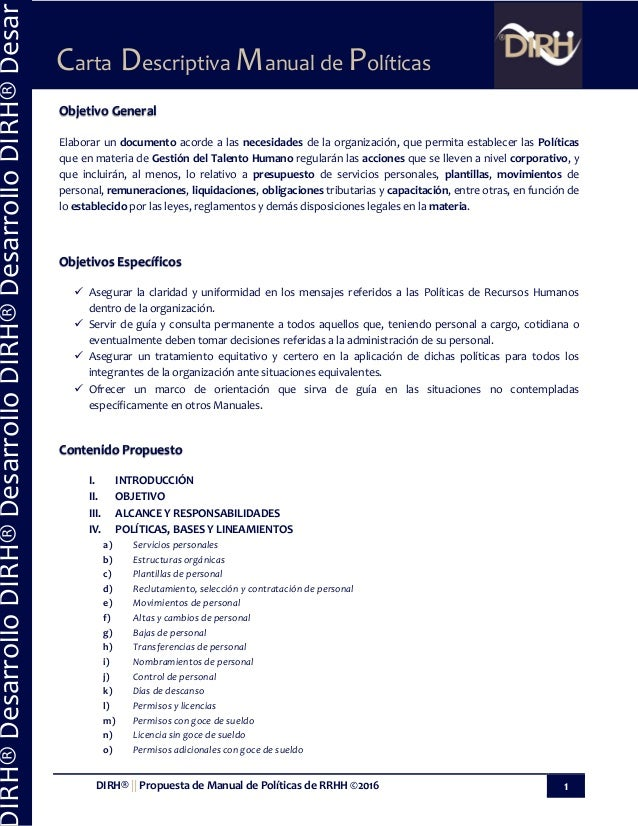 DIRH® || Propuesta de Manual de Políticas de RRHH ©2016 1 Carta Descriptiva Manual de Políticas IRH®DesarrolloDIRH®Desarro...