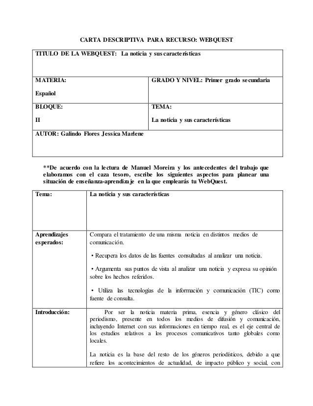 CARTA DESCRIPTIVA PARA RECURSO: WEBQUEST TITULO DE LA WEBQUEST: La noticia y sus características MATERIA: Español GRADO Y ...