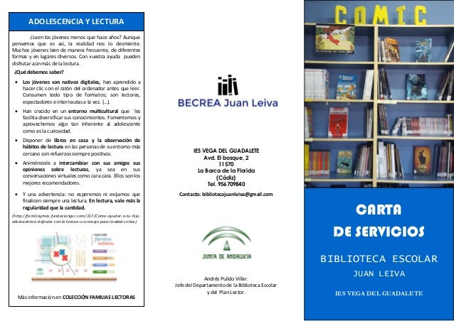 IES VEGA DEL GUADALETE Avd. El bosque, 2 11570 La Barca de la Florida (Cádiz) Tel. 956709840 Contacto: bibliotecajuanleiva...