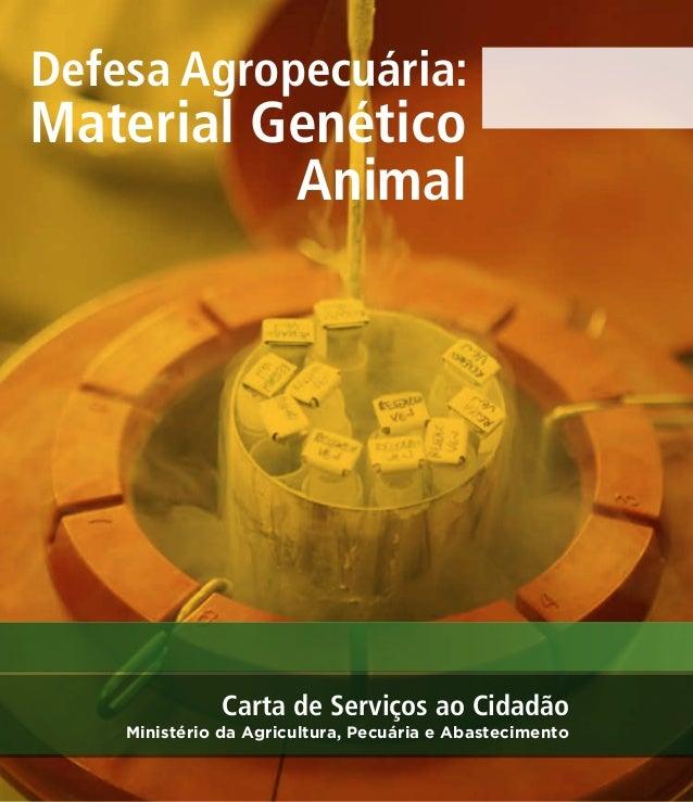 Defesa Agropecuária:  Material Genético  Animal  Carta de Serviços ao Cidadão  Ministério da Agricultura, Pecuária e Abast...