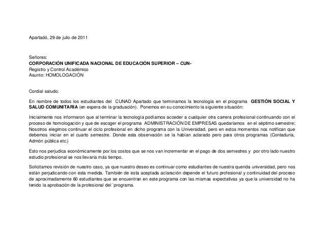 Apartadó, 29 de julio de 2011 Señores: CORPORACIÓN UNIFICADA NACIONAL DE EDUCACIÓN SUPERIOR – CUN- Registro y Control Acad...
