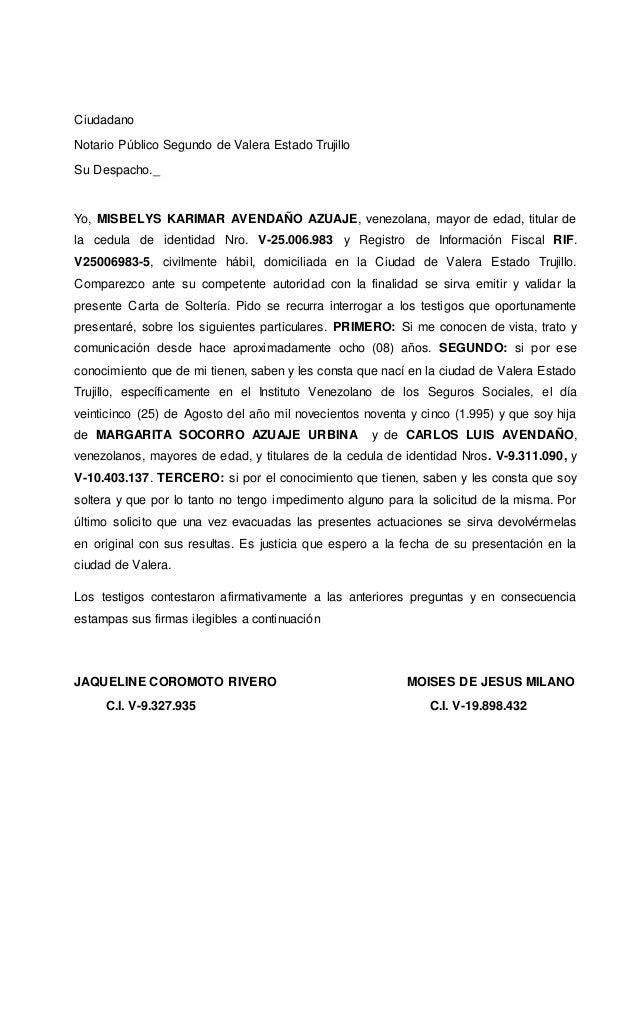 Ciudadano Notario Público Segundo de Valera Estado Trujillo Su Despacho._ Yo, MISBELYS KARIMAR AVENDAÑO AZUAJE, venezolana...