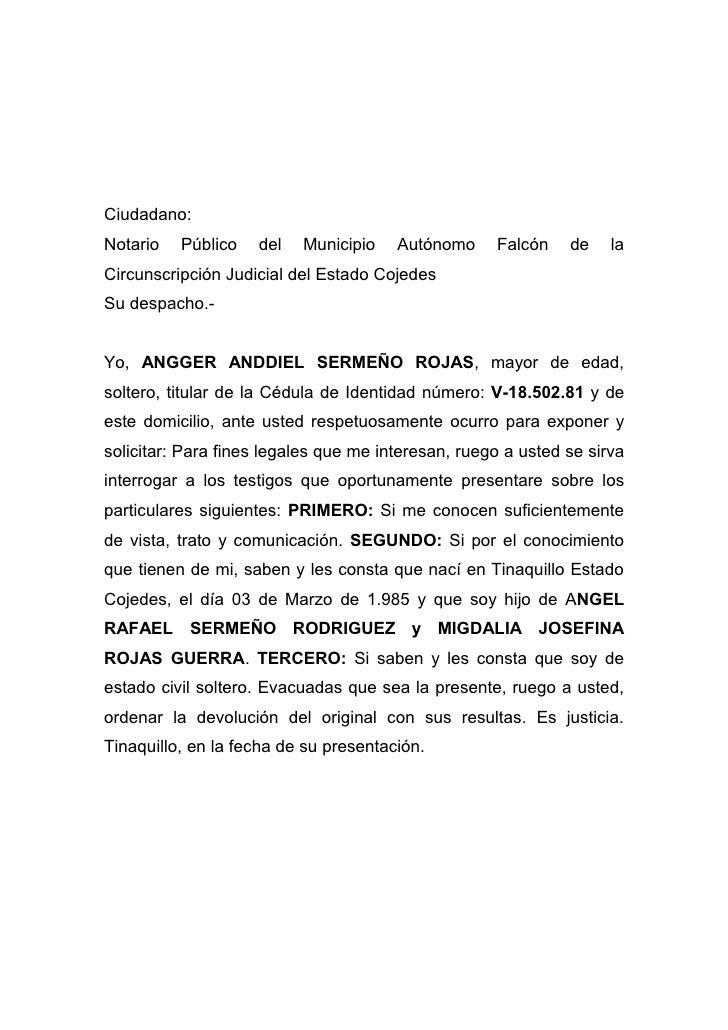Ciudadano:Notario   Público   del   Municipio    Autónomo     Falcón    de    laCircunscripción Judicial del Estado Cojede...