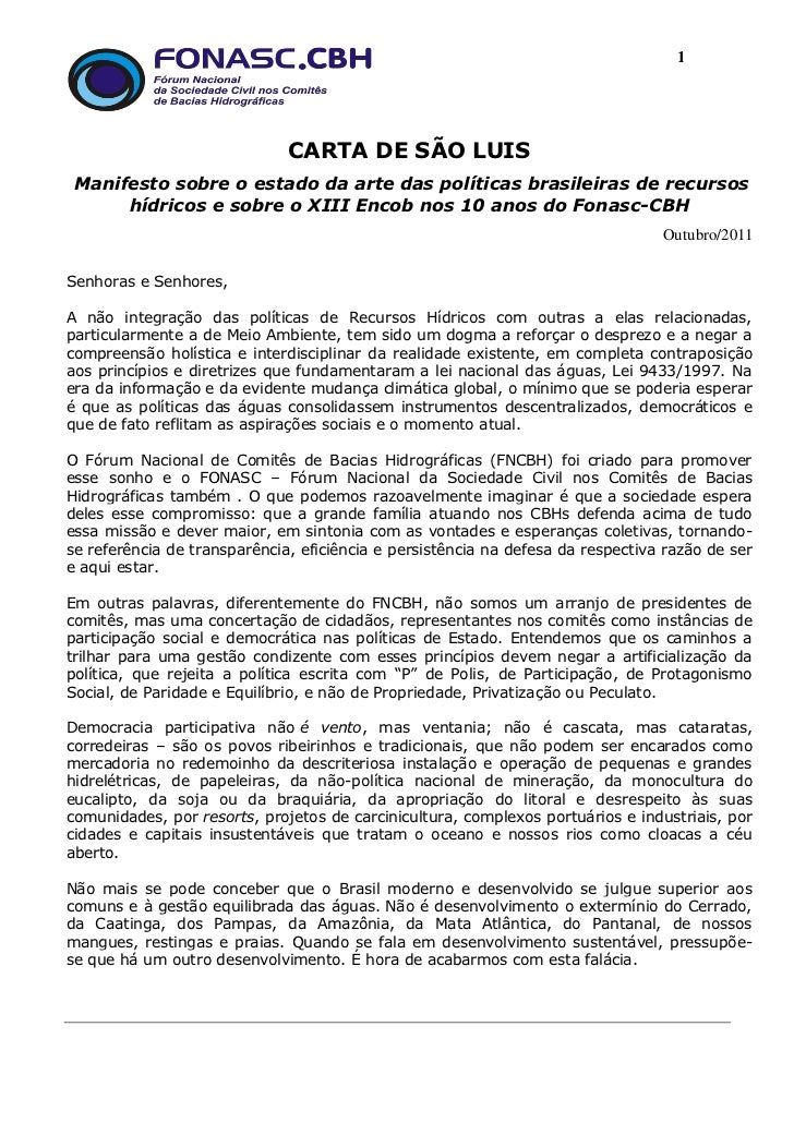 1                              CARTA DE SÃO LUIS Manifesto sobre o estado da arte das políticas brasileiras de recursos   ...