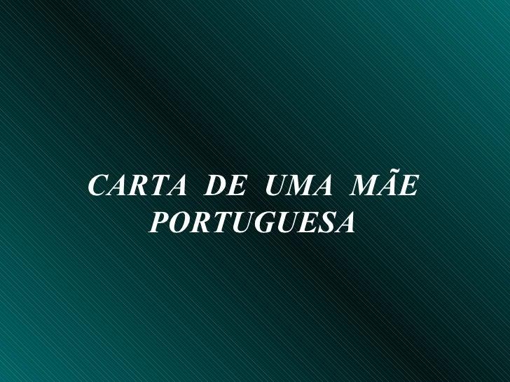 CARTA  DE  UMA  MÃE PORTUGUESA