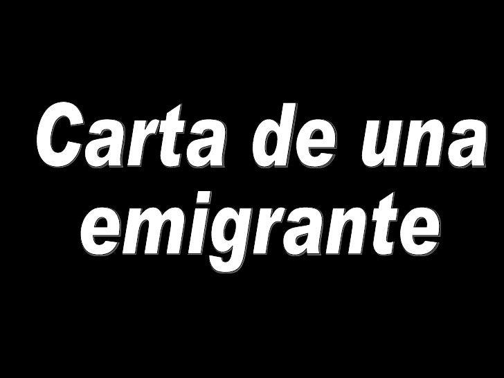 Carta de una emigrante