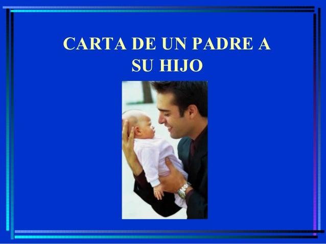 CARTA DE UN PADRE A SU HIJO  PPS by AZV2-Miami