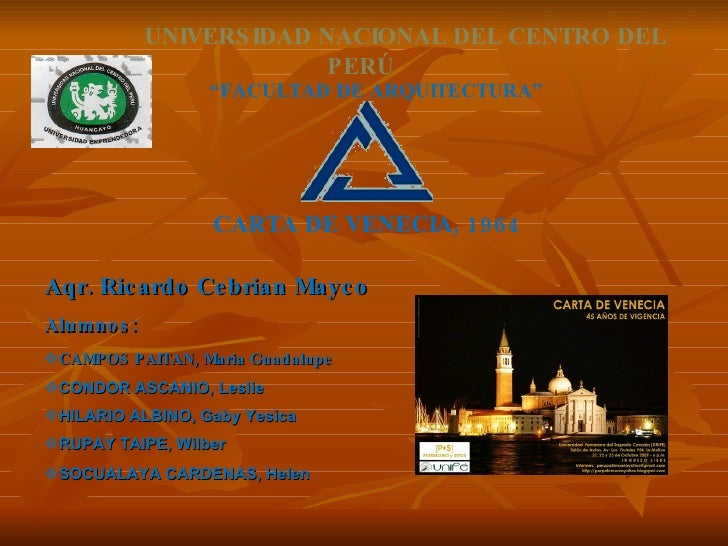 """UNIVERSIDAD NACIONAL DEL CENTRO DEL PERÚ """" FACULTAD DE ARQUITECTURA"""" <ul><li>Aqr. Ricardo Cebrian Mayco </li></ul><ul><li>..."""