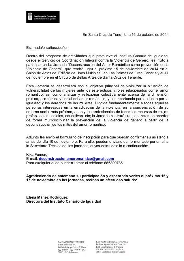 En Santa Cruz de Tenerife, a 16 de octubre de 2014  Estimada/o señora/señor:  Dentro del programa de actividades que promu...