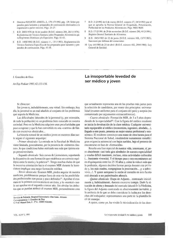 4   Directiva 92/52/CEE «DOCE», L. 179.1/7/1992, pág. 129. Sobre pre      7  R.O. 212/1992 de 6 de marzo (B.O.E. número ...