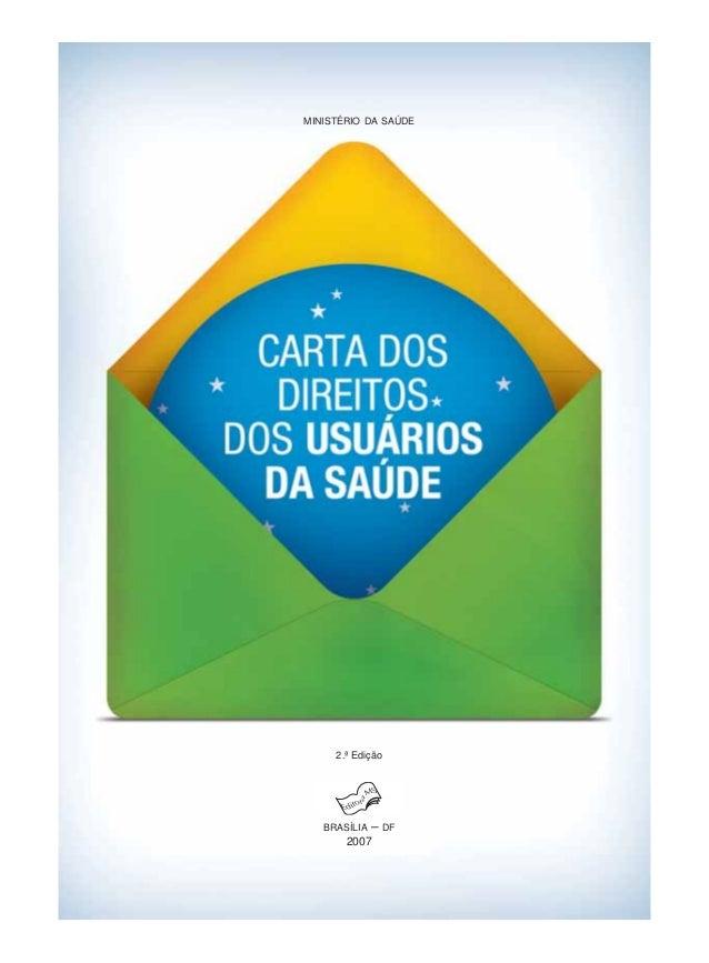 MINISTÉRIO DA SAÚDE     2.ª Edição   BRASÍLIA   –   DF       2007