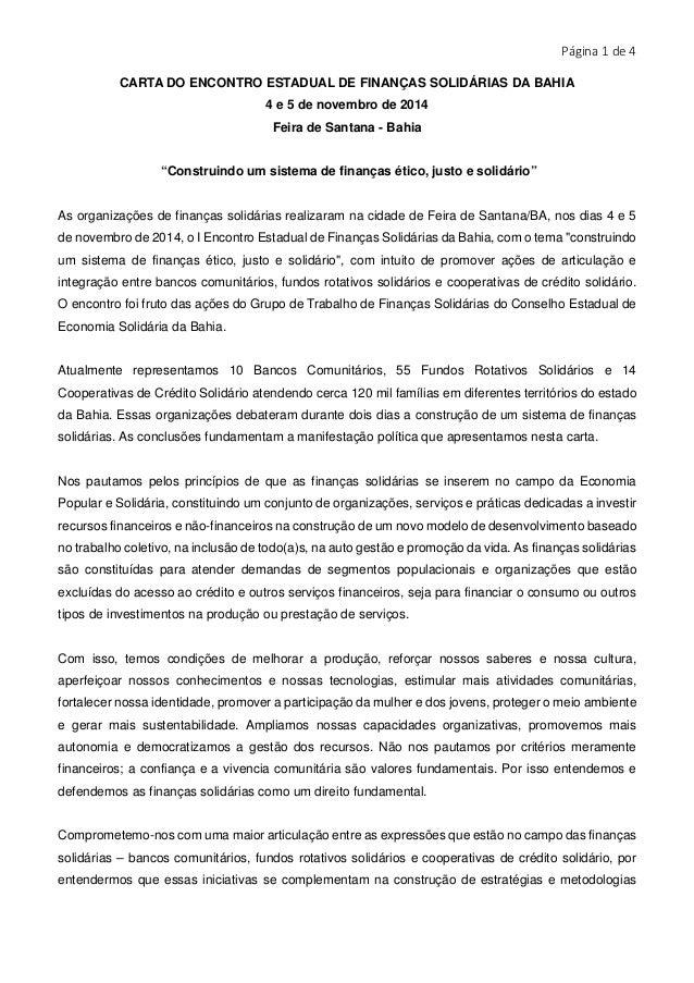 Página 1 de 4  CARTA DO ENCONTRO ESTADUAL DE FINANÇAS SOLIDÁRIAS DA BAHIA  4 e 5 de novembro de 2014  Feira de Santana - B...