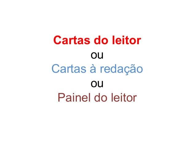 Cartas do leitor ou Cartas à redação ou Painel do leitor