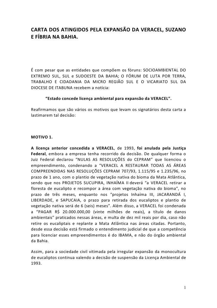 CARTA DOS ATINGIDOS PELA EXPANSÃO DA VERACEL, SUZANOE FÍBRIA NA BAHIA.É com pesar que as entidades que compõem os fóruns: ...