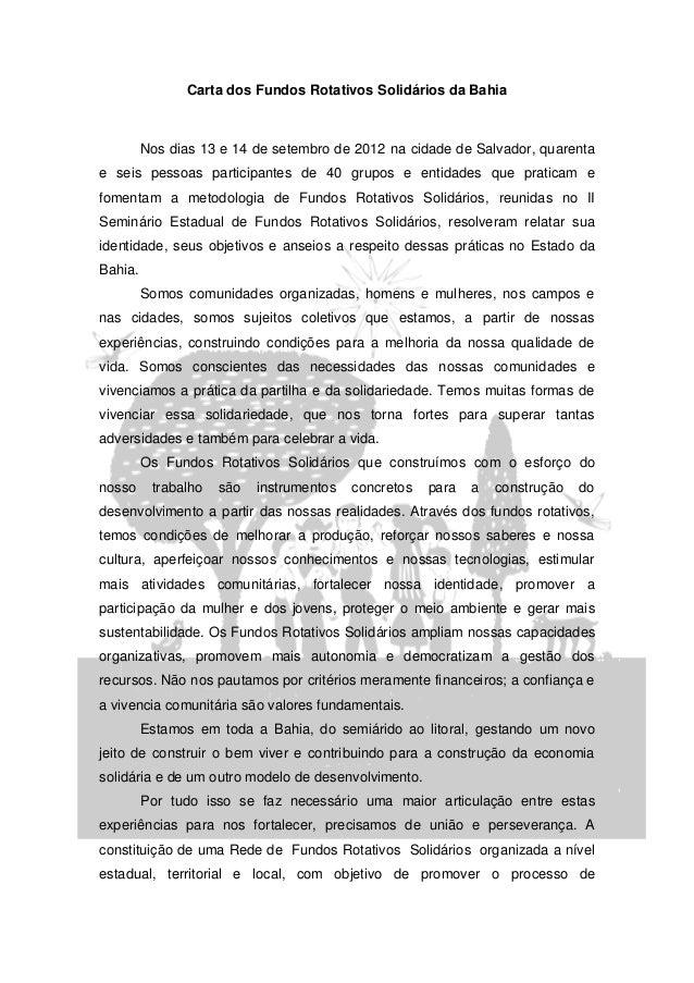 Carta dos Fundos Rotativos Solidários da Bahia         Nos dias 13 e 14 de setembro de 2012 na cidade de Salvador, quarent...