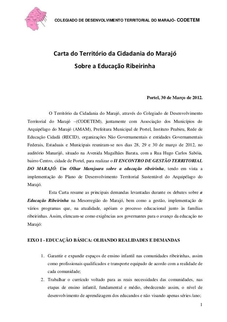 COLEGIADO DE DESENVOLVIMENTO TERRITORIAL DO MARAJÓ- CODETEM             Carta do Território da Cidadania do Marajó        ...