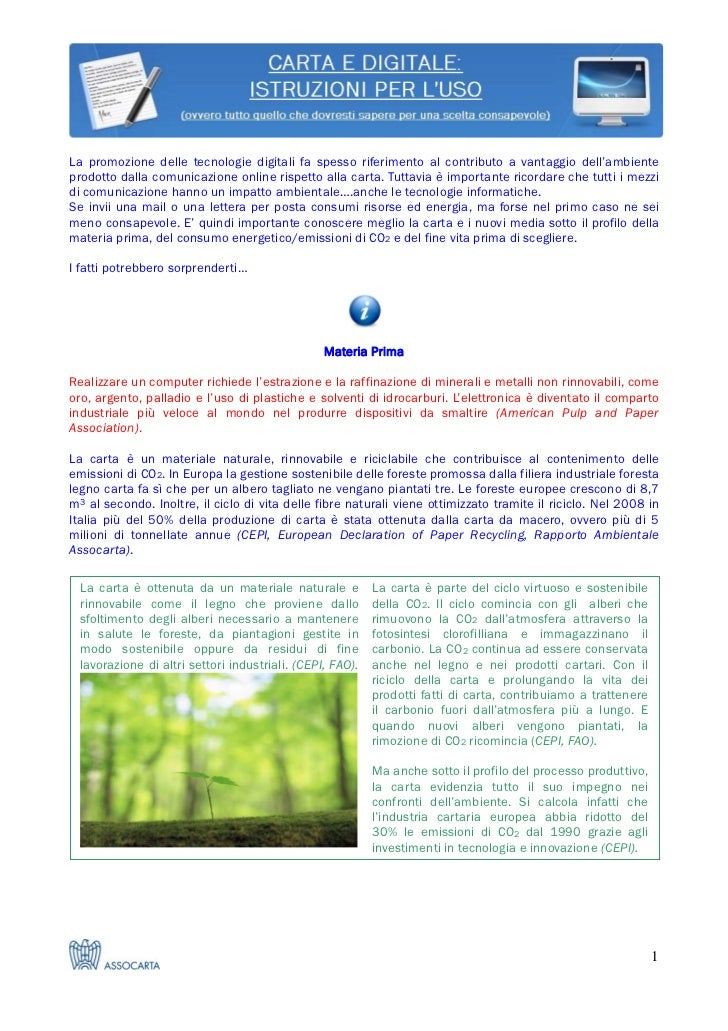 La promozione delle tecnologie digitali fa spesso riferimento al contributo a vantaggio dell'ambienteprodotto dalla comuni...